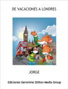 JORGE - DE VACACIONES A LONDRES