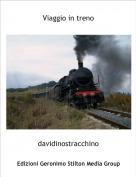 davidinostracchino - Viaggio in treno