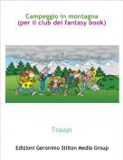 Topapi - Campeggio in montagna(per il club dei fantasy book)