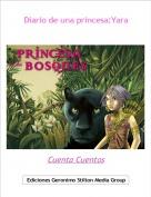 Cuenta Cuentos - Diario de una princesa:Yara
