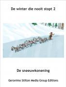 De sneeuwkonening - De winter die nooit stopt 2