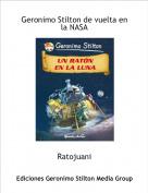 Ratojuani - Geronimo Stilton de vuelta en la NASA