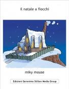 miky mouse - il natale a fiocchi