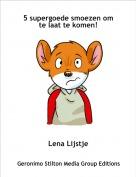 Lena Lijstje - 5 supergoede smoezen om te laat te komen!