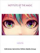valeria - INSTITUTE OF THE MAGIC1