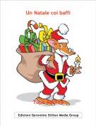 Topo Andrea - Un Natale coi baffi