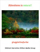 giuggiolinafurba - Difendiamo la natura!!