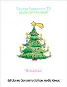 ·Bratzillaz· - Revista Superstars TV¡Especial Navidad!
