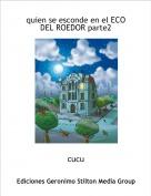 cucu - quien se esconde en el ECO DEL ROEDOR parte2