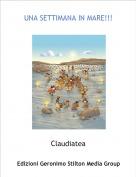 Claudiatea - UNA SETTIMANA IN MARE!!!