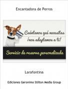 Larafontina - Encantadora de Perros