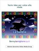Bennylamiglioresquit - Varie idee per calze alla moda