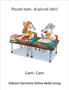 Cami- Cami - Piccoli testi, di piccoli libri!