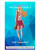 Club Camembert - #FriendsRules