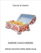 DARIONE CHIACCHIERONE - Caccia al tesoro
