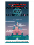 ruti3003 - Una Princesa No Muy Afortunada (1)