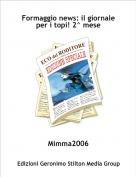 Mimma2006 - Formaggio news: il giornale per i topi! 2^ mese