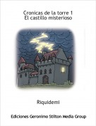Riquidemi - Cronicas de la torre 1El castillo misterioso
