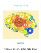 azulilla - Imaginity mind