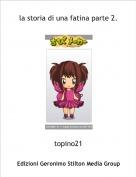 topino21 - la storia di una fatina parte 2.
