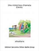 elisottera - Una misteriosa chiamata d'aiuto.
