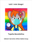 Topella Monellellina - tutti i miei disegni