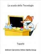 Toparbi - La scuola della Tecnologia