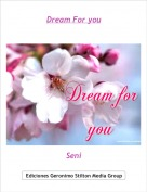 Seni - Dream For you