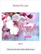 Seni - Dream For you