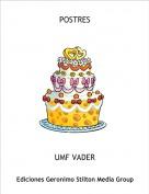 UMF VADER - POSTRES