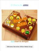 Amistad & Amigos - El Diario De ANNA