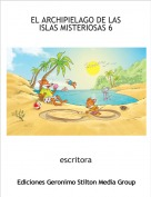 escritora - EL ARCHIPIELAGO DE LAS ISLAS MISTERIOSAS 6