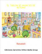 Ratodalli - EL TABLON DE ANUNCIOS DE RATONIA