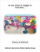 francy la lettrice - le tea sister:il viaggio in australia..
