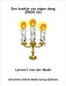 Lennert van der Made - Een koekje van eigen deeg (DKDD 26)