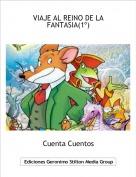 Cuenta Cuentos - VIAJE AL REINO DE LA FANTASIA(1º)