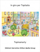 Topinamarty - In giro per Topitalia