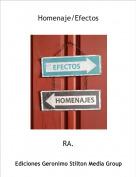 RA. - Homenaje/Efectos