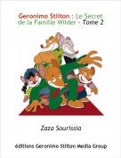 Zaza Sourissia - Geronimo Stilton : Le Secret de la Famille Wilder - Tome 2