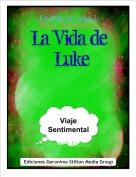 ·Sweet Luke· - ·La Vida de Luke 2··Viaje Sentimental·