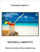 MOZZARELLA AMMUFFITA - Cronache estive-1