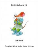 hasoeni - fantasia boek 16