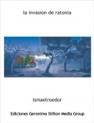 ismaelroedor - la invasion de ratonia