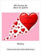 Mistery - Mil formas dedecir te quiero