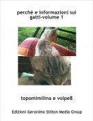 topomimilina e volpe8 - perchè e informazioni sui gatti-volume 1