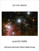 sandra91142004 - Los tres deseos