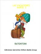 RATONTONI - LAS VACACIONES    PARTE: 2