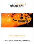 Pablo Rato Editions - LIFE:¡UN HALLOWEEN ESCALOFRIANTE!