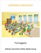 Formaggella - GERONIMO INSEGNANTE