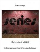 Ratobailarina2008 - Nueva saga